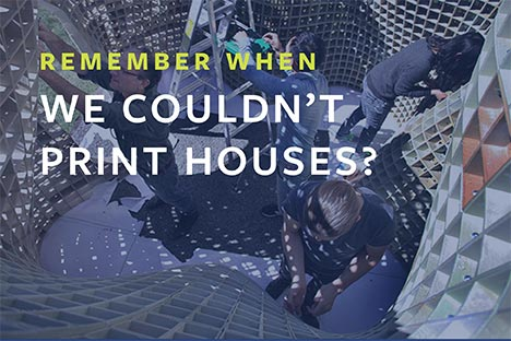 Remember when we couldn't print houses?