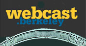 Webcast Berkeley