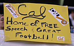 Sign reads: Cal Home of free speech and great football
