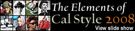 The elements of Cal Style 2008 (view slide show)